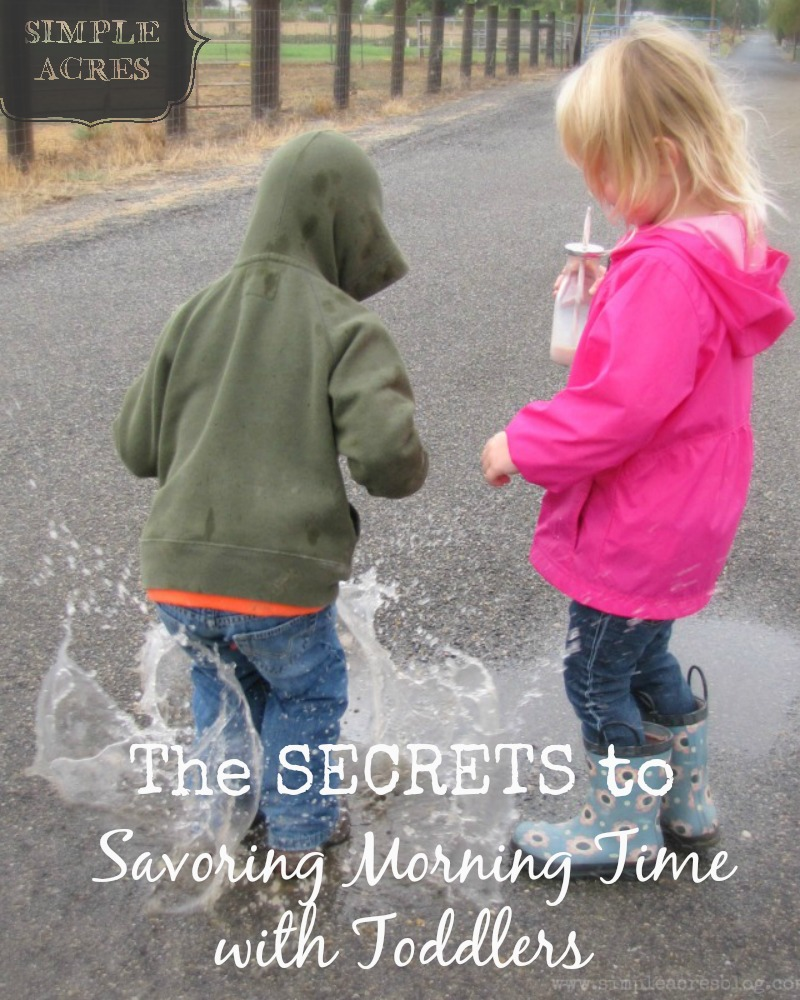 the secrets to savoring morning time with toddler