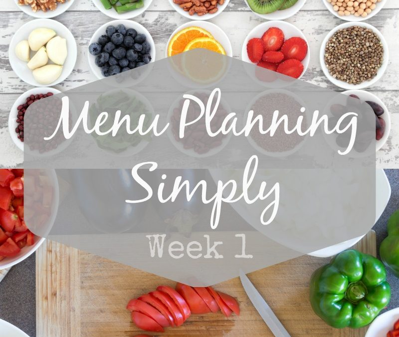 Meal Planning Simply – Week 1