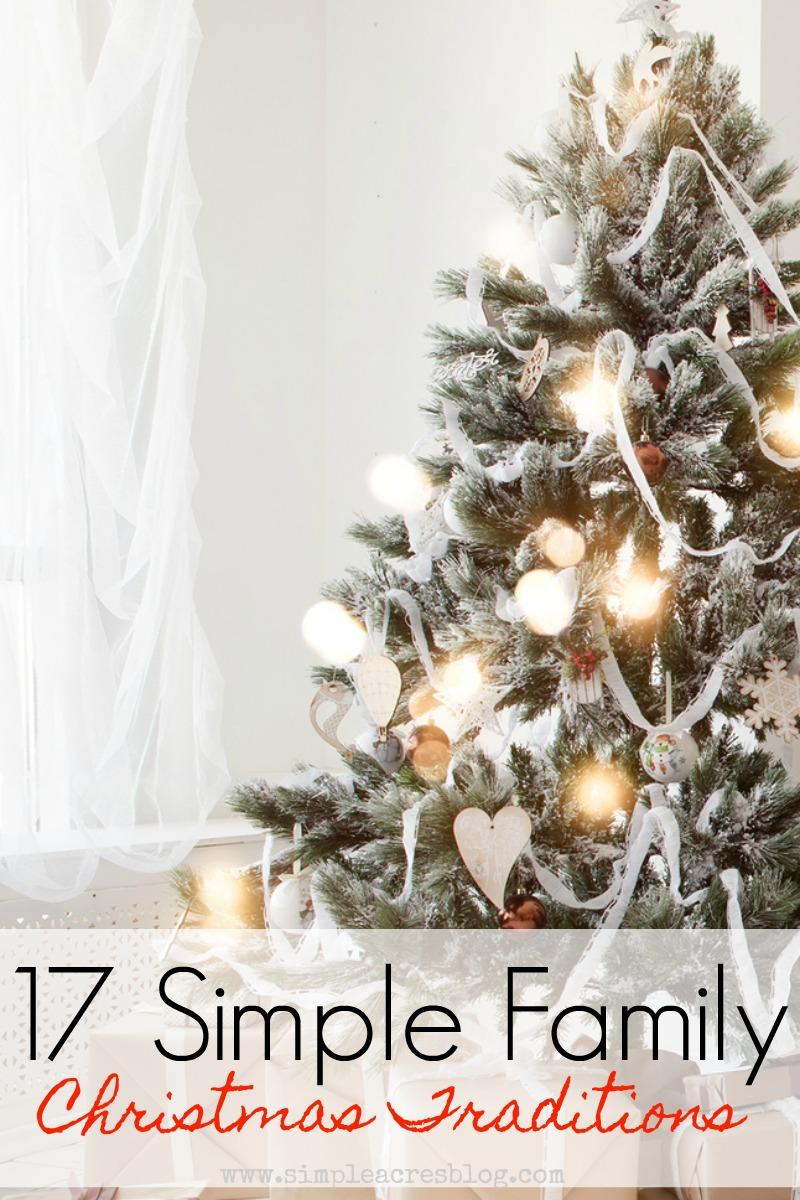 17 Simple Family Christmas Traditions - Simple Acres Blog